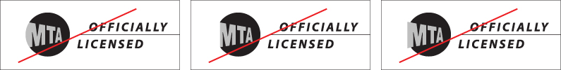 "Three images of the MTA logo next to the words ""Officially Licensed."" Each image shows a modification of the ""M"" in ""MTA,"" with red lines through them to indicate this is not allowed."